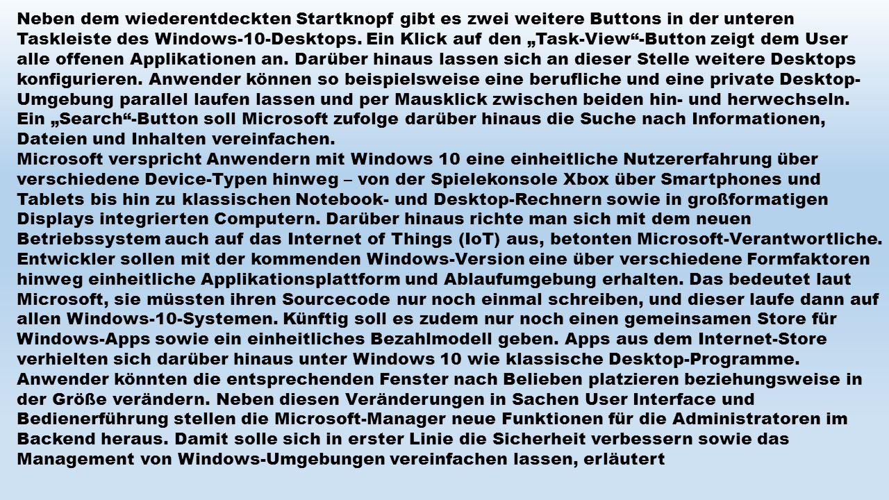 """Neben dem wiederentdeckten Startknopf gibt es zwei weitere Buttons in der unteren Taskleiste des Windows-10-Desktops. Ein Klick auf den """"Task-View""""-Bu"""
