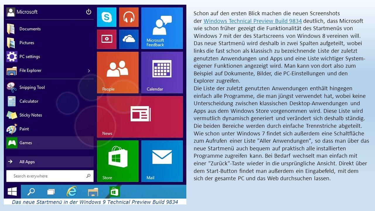 Microsoft hat das neue Startmenü außerdem so gestaltet, dass am oberen Ende wie schon bei früheren Windows-Versionen der Name des angemeldeten Benutzers angezeigt wird.