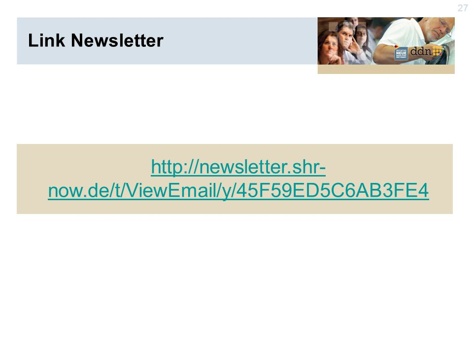 27 Link Newsletter   now.de/t/View /y/45F59ED5C6AB3FE4