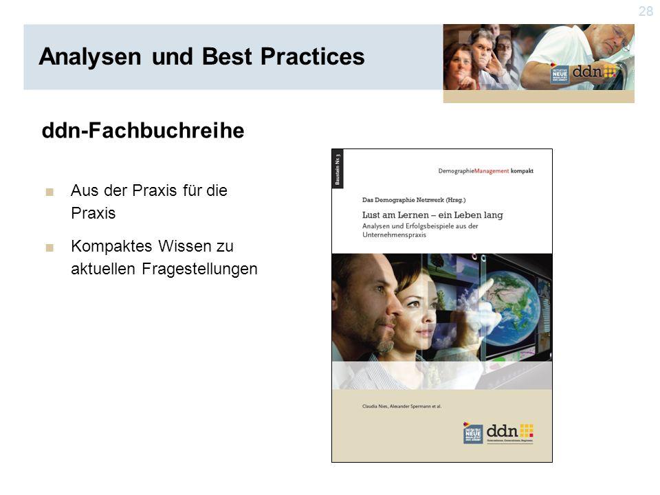 28 ddn-Fachbuchreihe ■Aus der Praxis für die Praxis ■Kompaktes Wissen zu aktuellen Fragestellungen Analysen und Best Practices