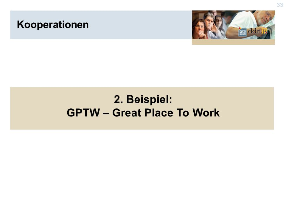 33 2. Beispiel: GPTW – Great Place To Work Kooperationen