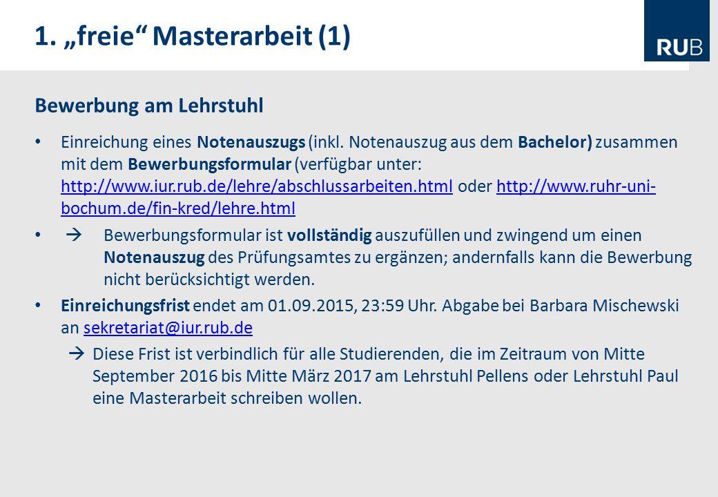 Bewerbung am Lehrstuhl Einreichung eines Notenauszugs (inkl.