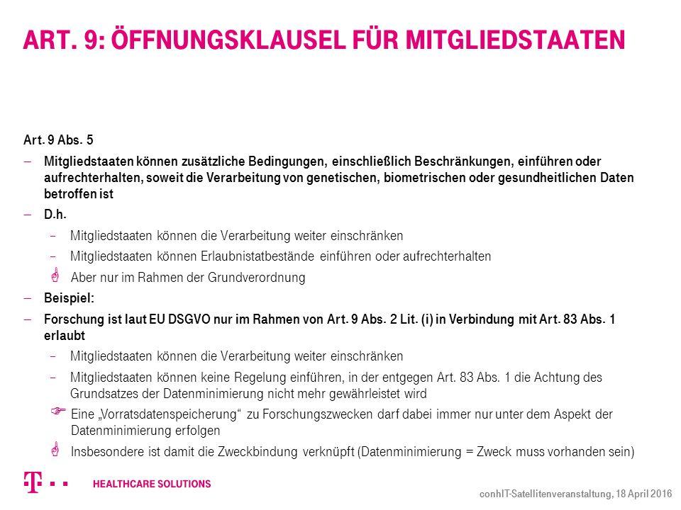 Art. 9: Öffnungsklausel für Mitgliedstaaten Art. 9 Abs.