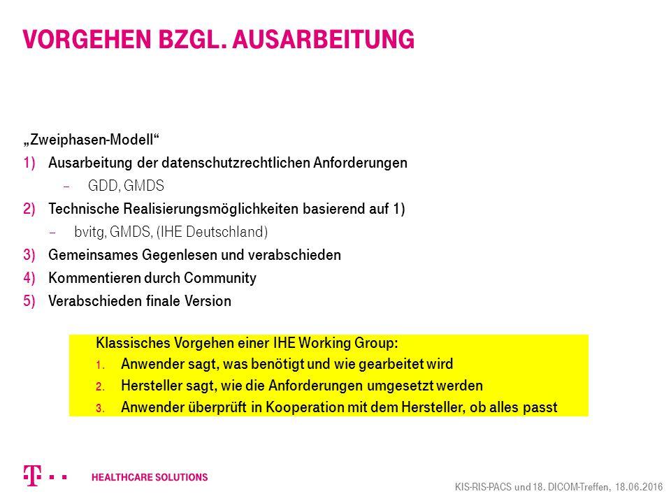"""Vorgehen bzgl. Ausarbeitung """"Zweiphasen-Modell"""" 1) Ausarbeitung der datenschutzrechtlichen Anforderungen  GDD, GMDS 2) Technische Realisierungsmöglic"""
