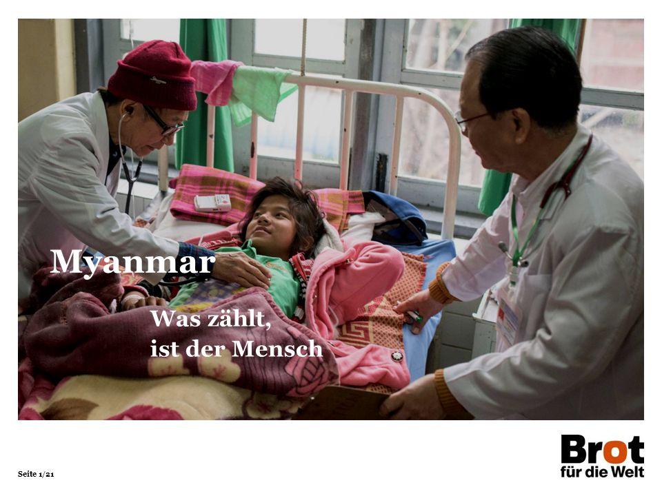 Seite 1/21 Was zählt, ist der Mensch Myanmar