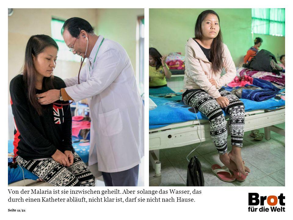 Seite 11/21 Von der Malaria ist sie inzwischen geheilt.