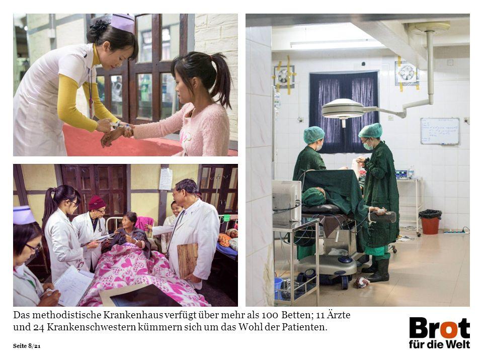 """Seite 19/21 Und der Mensch steht hier im Mittelpunkt: """"Alle Schwestern und Ärzte sind sehr herzlich , erklärt Dam Puia."""