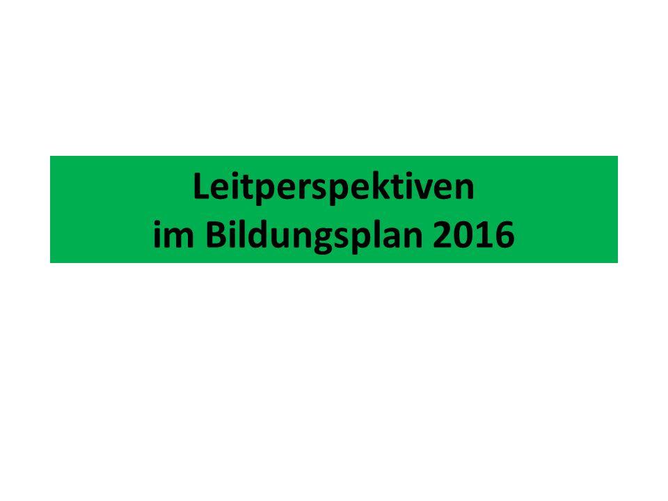 Leitperspektiven im Bildungsplan 2016