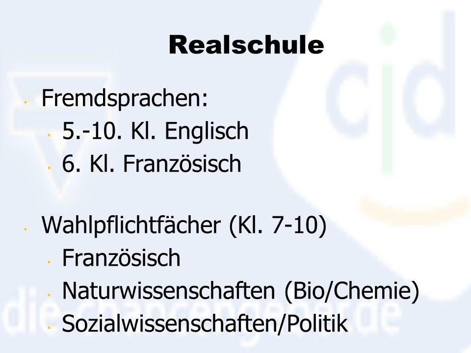 Realschule Fremdsprachen: 5.-10. Kl. Englisch 6.