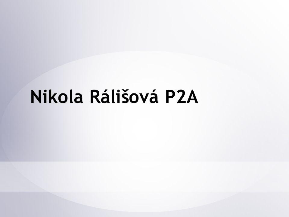 Nikola Rálišová P2A