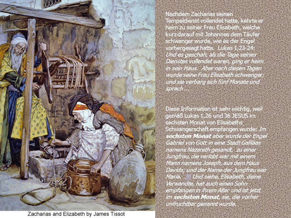 Nachdem Zacharias seinen Tempeldienst vollendet hatte, kehrte er heim zu seiner Frau Elisabeth, welche kurz darauf mit Johannes dem Täufer schwanger wurde, wie es der Engel vorhergesagt hatte.