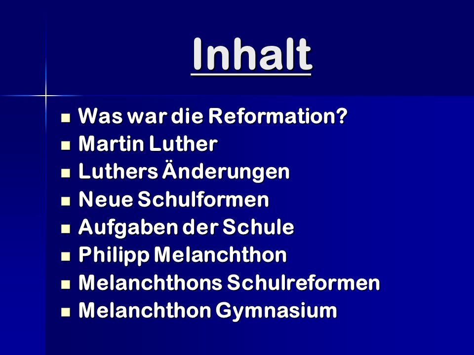 Inhalt Was war die Reformation.Was war die Reformation.