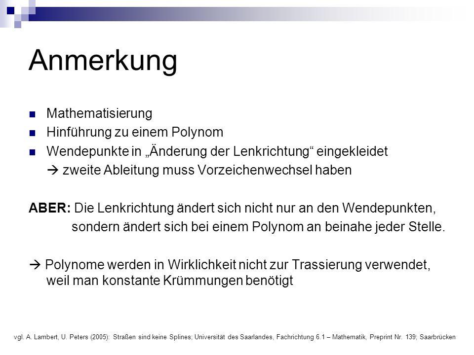 """Anmerkung Mathematisierung Hinführung zu einem Polynom Wendepunkte in """"Änderung der Lenkrichtung"""" eingekleidet  zweite Ableitung muss Vorzeichenwechs"""