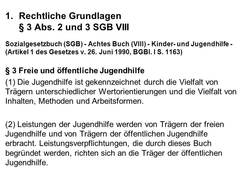 1.Rechtliche Grundlagen § 3 Abs.