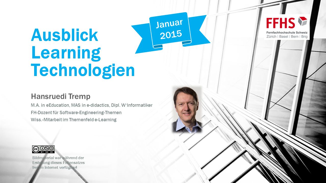 Ausblick Learning Technologien Hansruedi Tremp M.A.