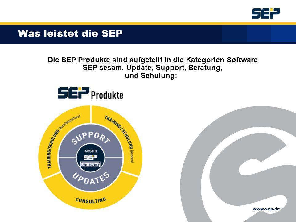 www.sep.de Was leistet die SEP Die SEP Produkte sind aufgeteilt in die Kategorien Software SEP sesam, Update, Support, Beratung, und Schulung: