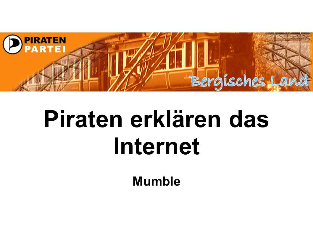 Piraten erklären das Internet Mumble