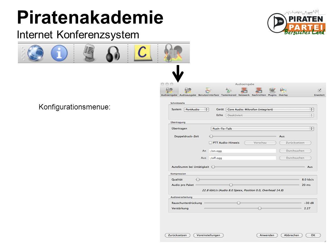 Piratenakademie Internet Konferenzsystem Konfigurationsmenue: