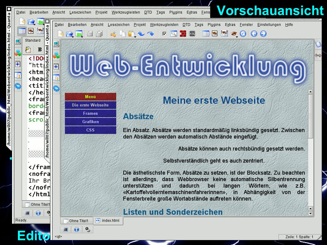 – Welche Software.