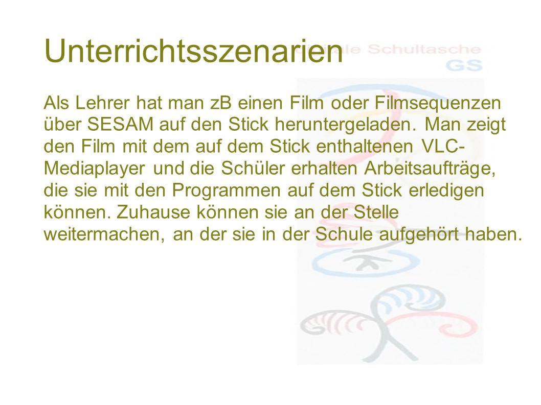 Unterrichtsszenarien Als Lehrer hat man zB einen Film oder Filmsequenzen über SESAM auf den Stick heruntergeladen. Man zeigt den Film mit dem auf dem