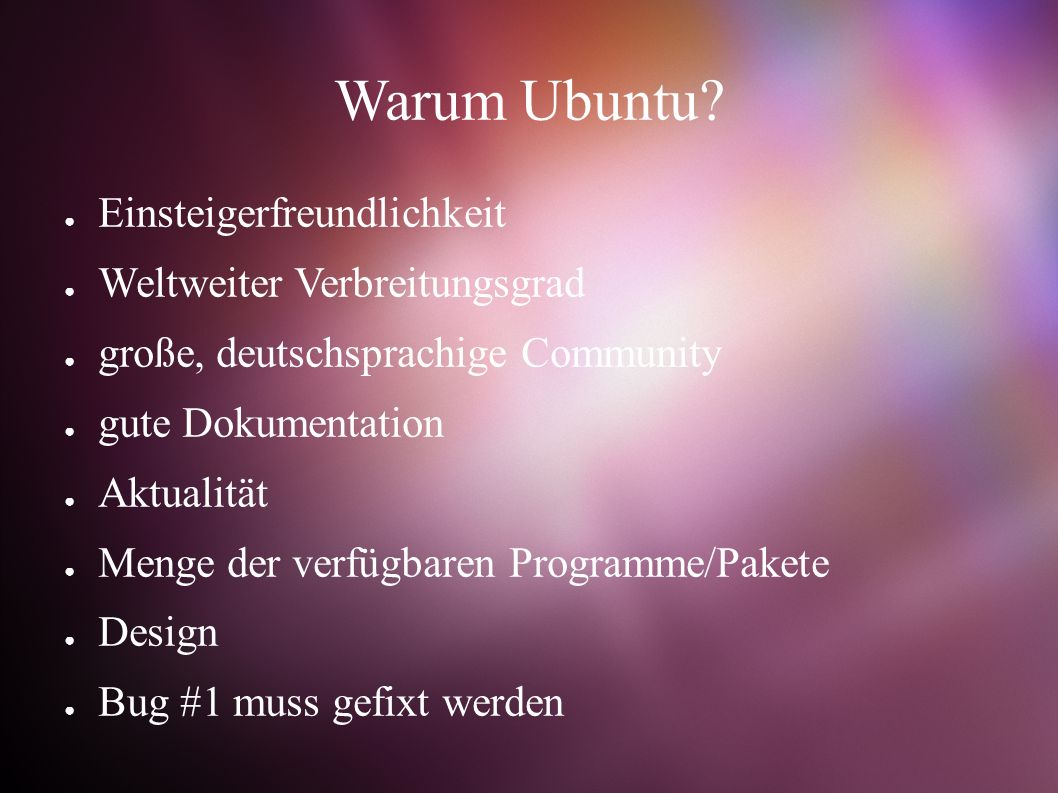 Warum Ubuntu.