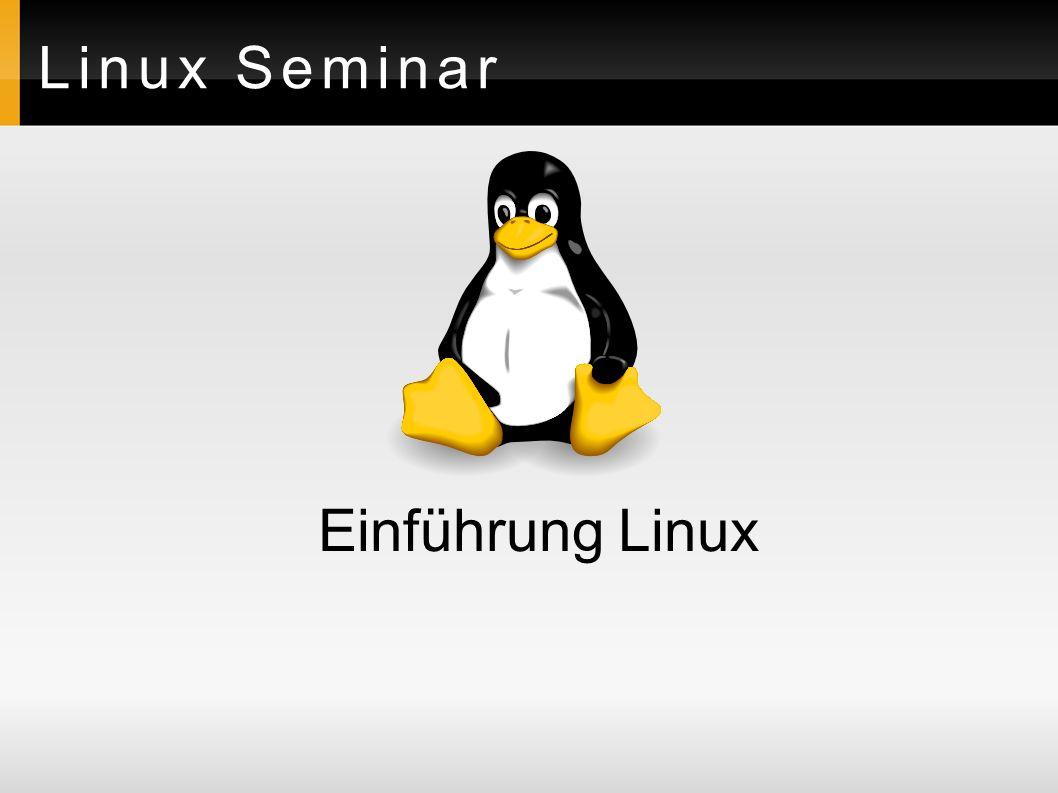 Linux Seminar Einführung Linux