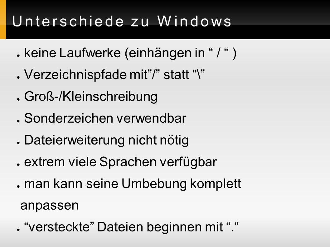 Unterschiede zu Windows ● graf.