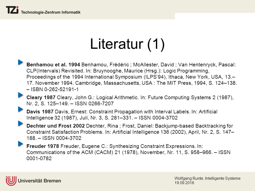 Wolfgang Runte, Intelligente Systeme 19.09.2016 Literatur (1) Benhamou et al.