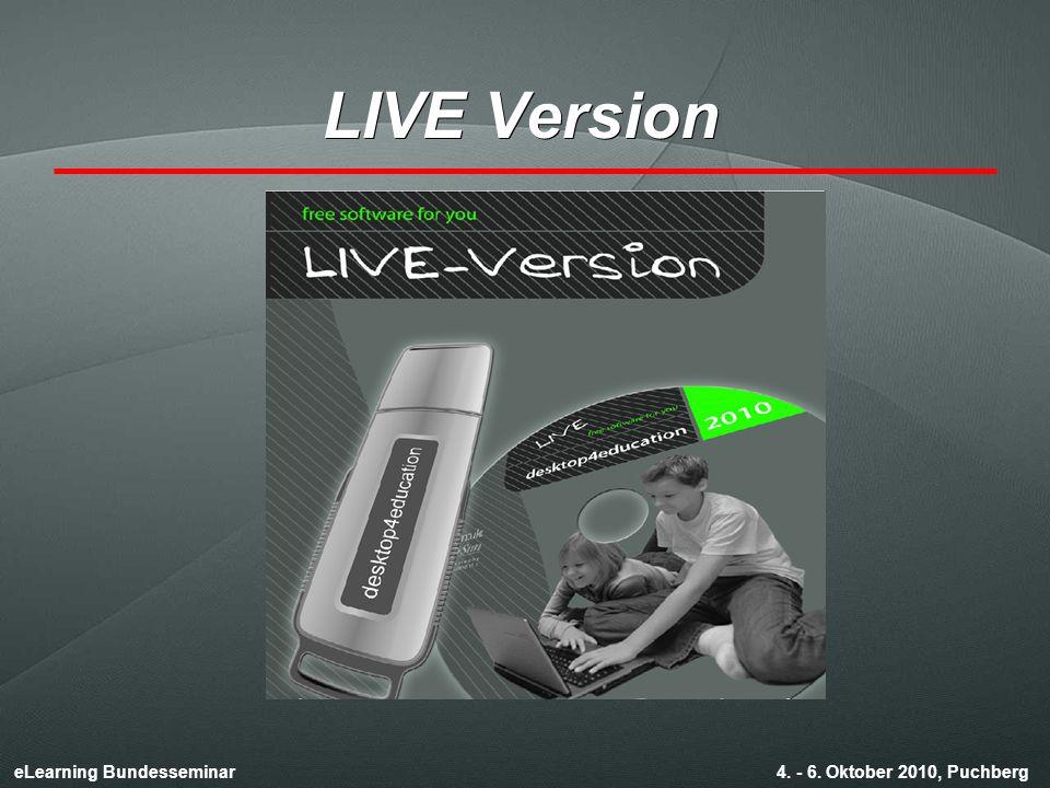 eLearning Bundesseminar 4. - 6. Oktober 2010, Puchberg LIVE Version