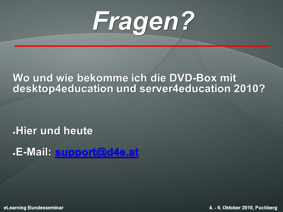 eLearning Bundesseminar 4. - 6. Oktober 2010, Puchberg Fragen.