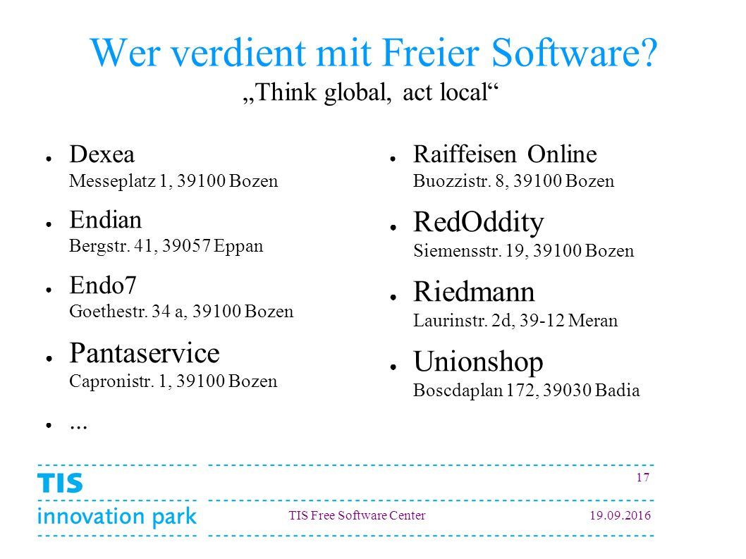 TIS Free Software Center Wer verdient mit Freier Software.