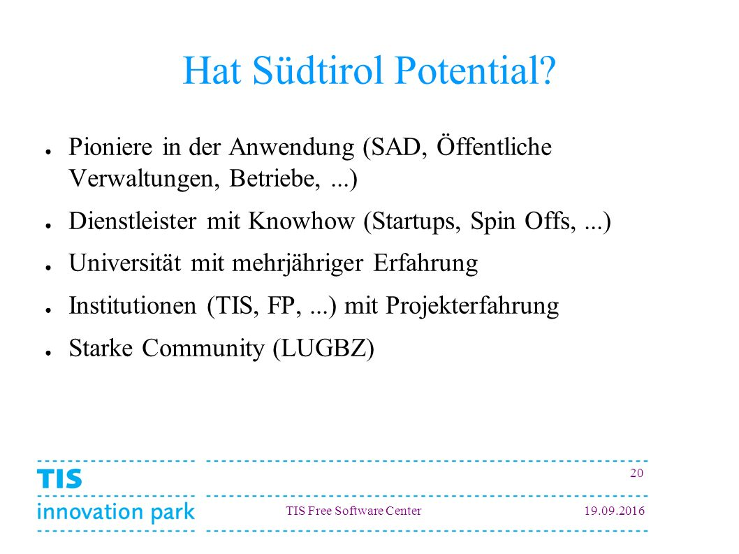 TIS Free Software Center Hat Südtirol Potential.
