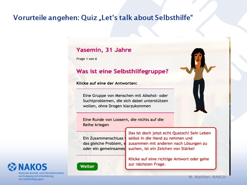 "M. Walther, NAKOS Vorurteile angehen: Quiz ""Let's talk about Selbsthilfe"