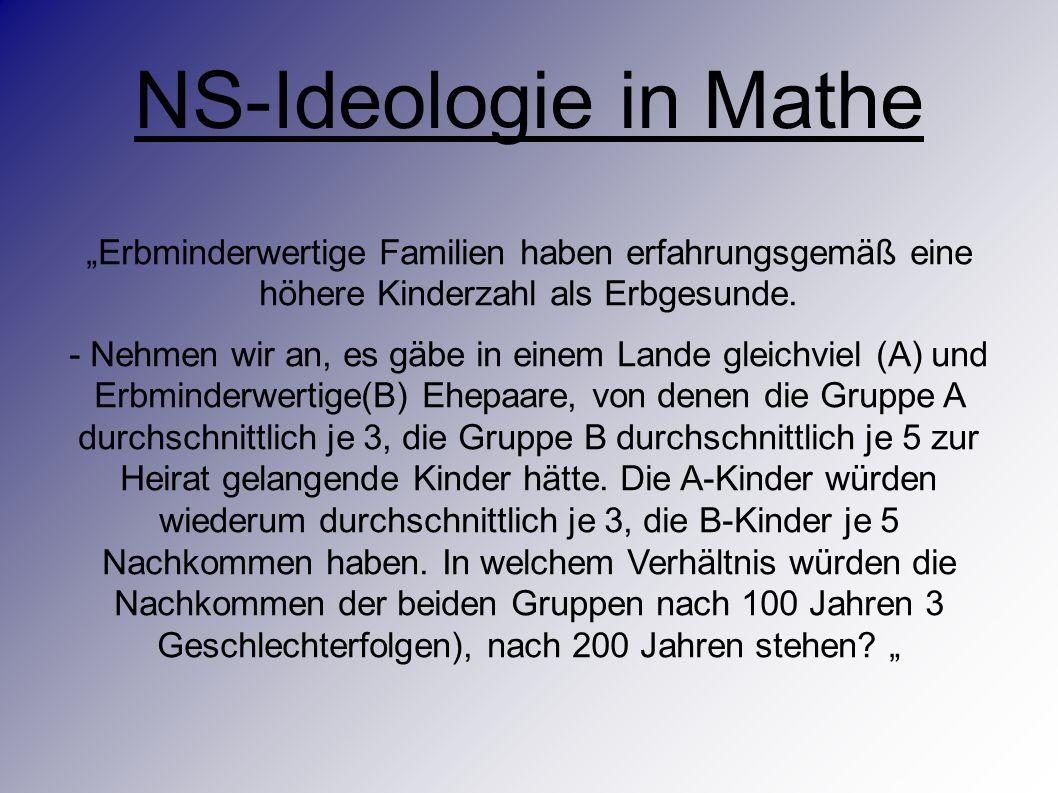 """NS-Ideologie in Mathe """"Erbminderwertige Familien haben erfahrungsgemäß eine höhere Kinderzahl als Erbgesunde."""