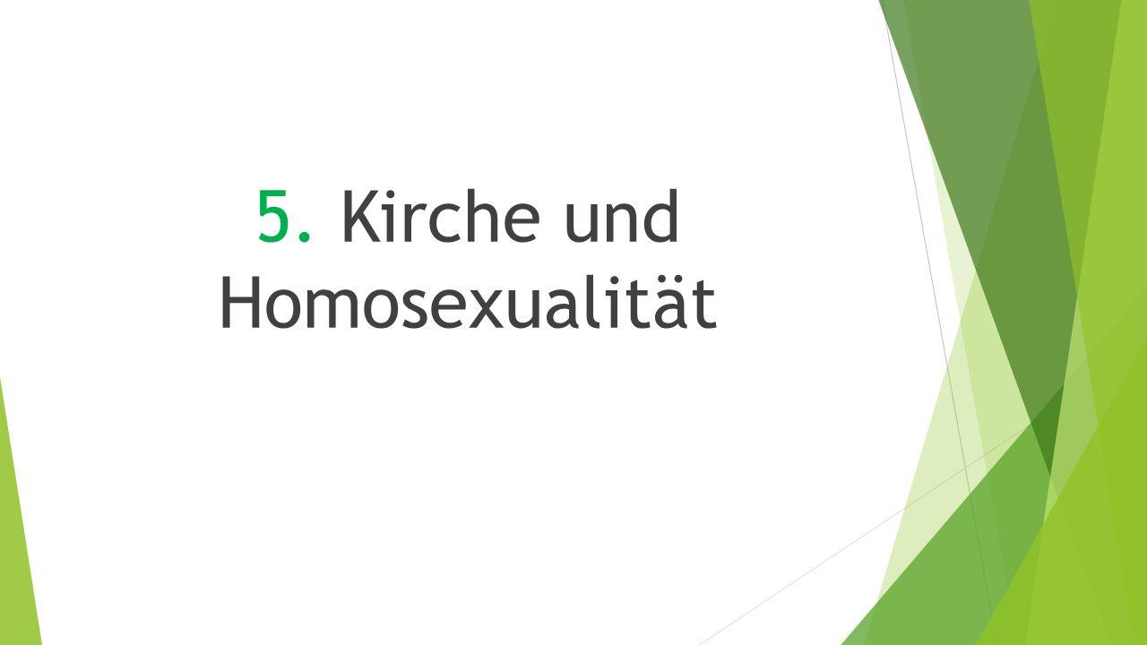 5. Kirche und Homosexualität
