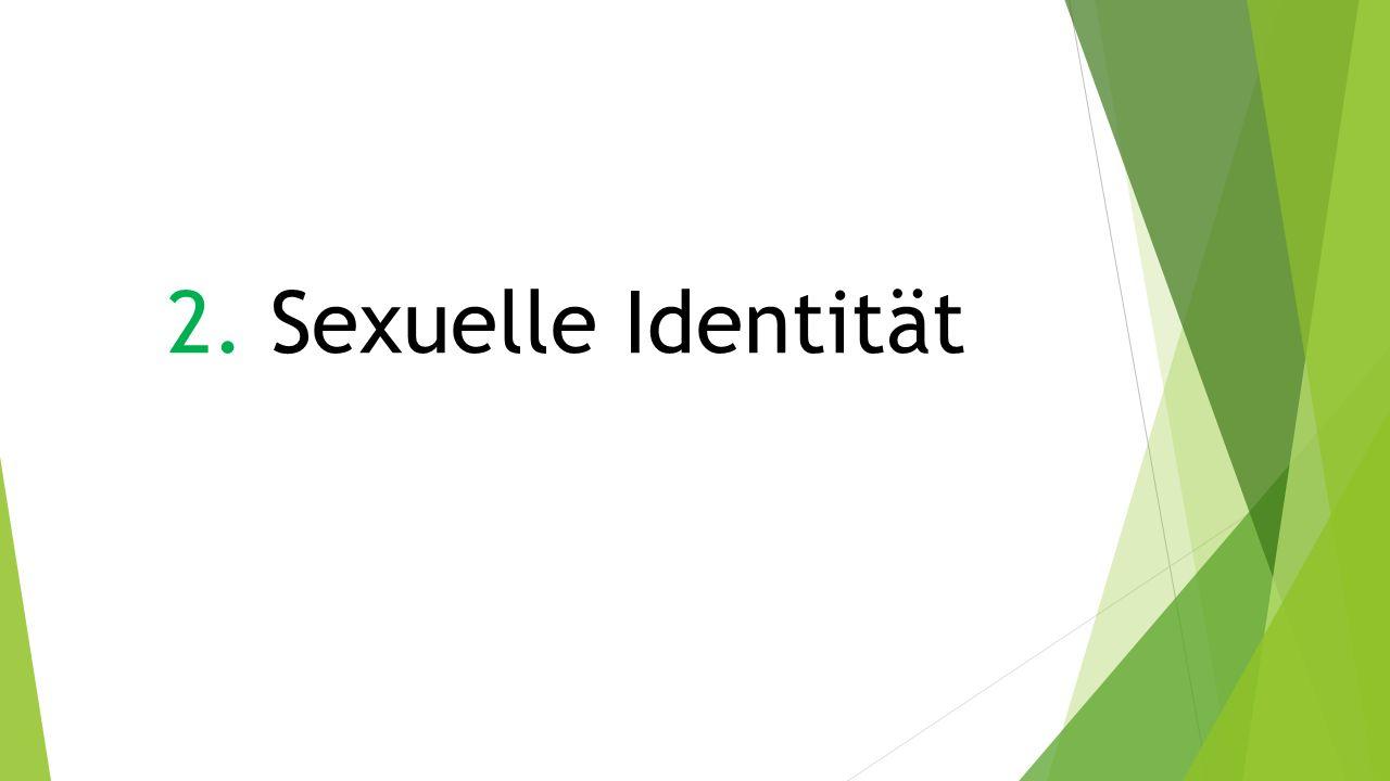 2. Sexuelle Identität