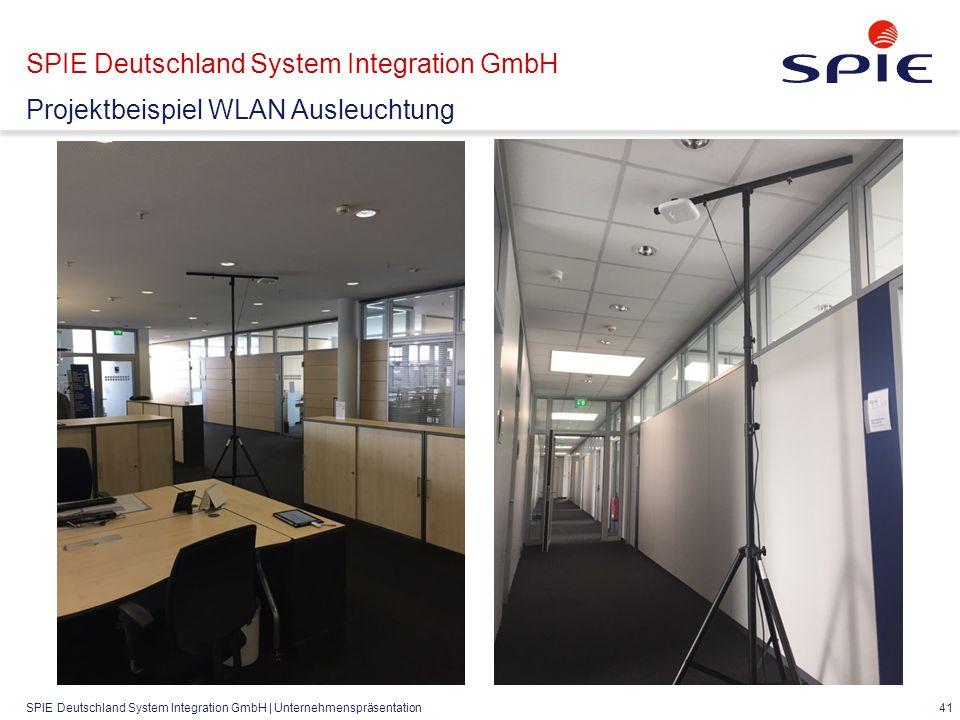 SPIE Deutschland System Integration GmbH | Unternehmenspräsentation 41 SPIE Deutschland System Integration GmbH Projektbeispiel WLAN Ausleuchtung