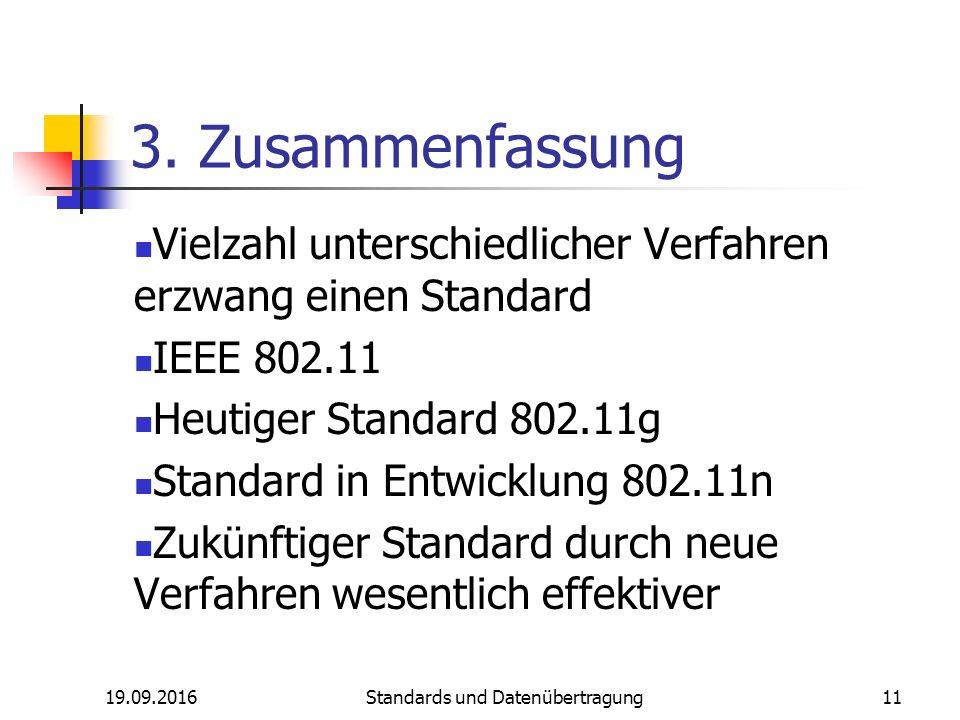 19.09.2016 Standards und Datenübertragung 11 3.