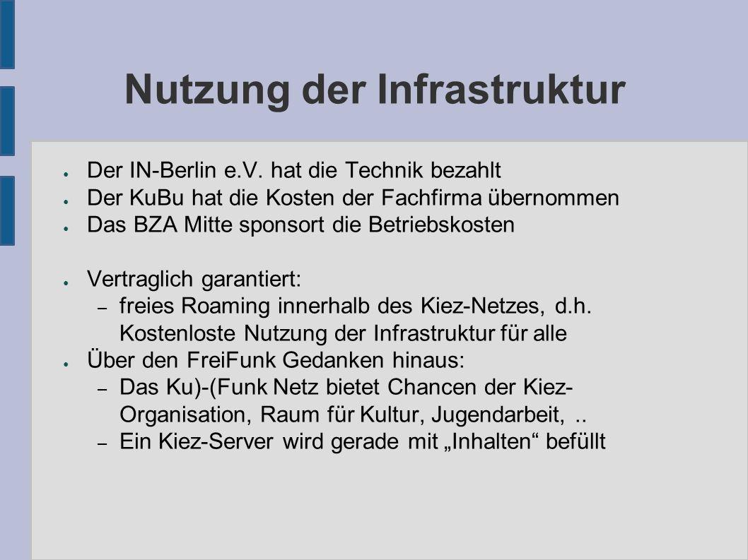 Nutzung der Infrastruktur ● Der IN-Berlin e.V.