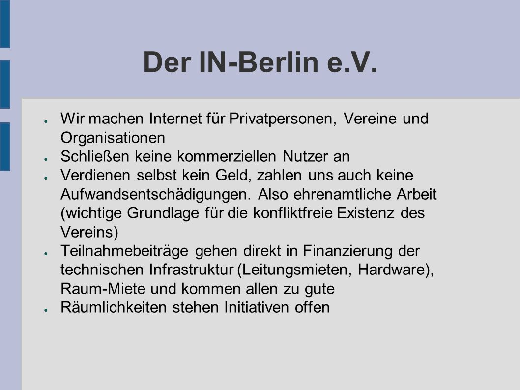 Interesse des IN-Berlin e.V.
