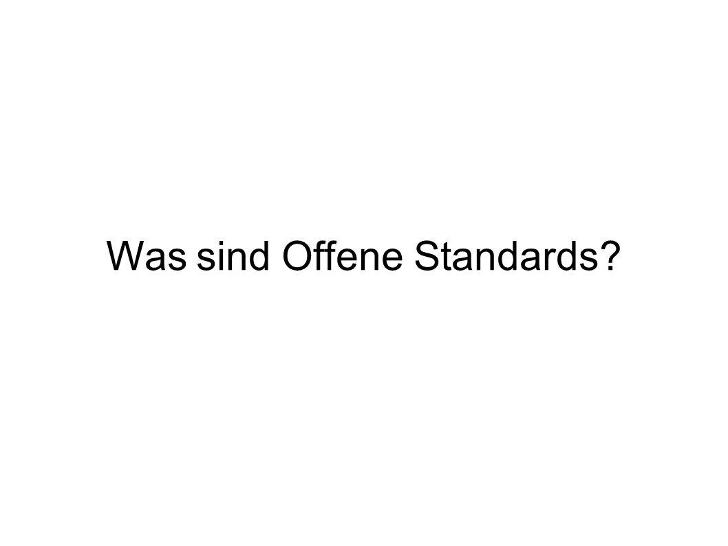 Was sind Offene Standards