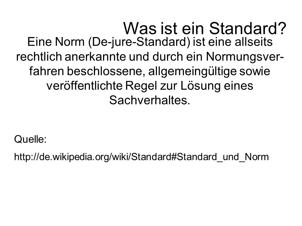 Was ist ein Standard.