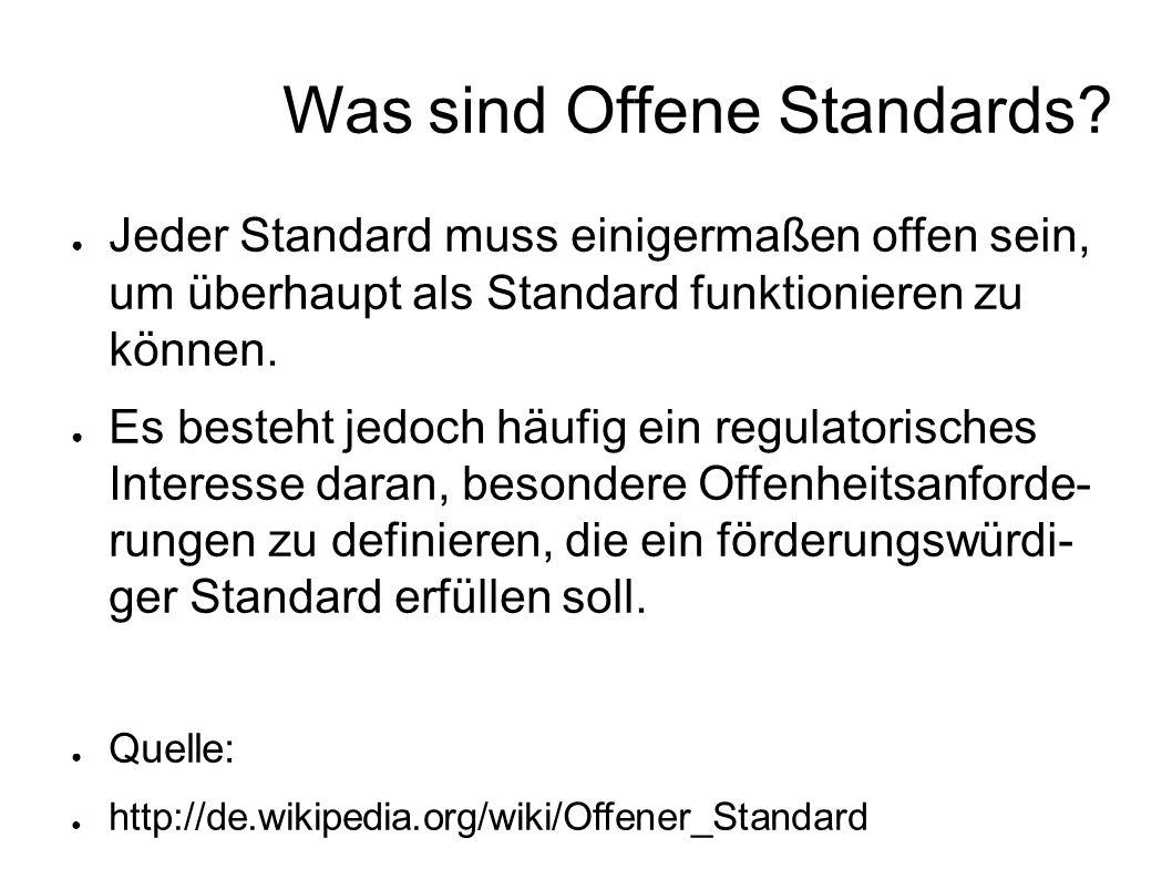 Was sind Offene Standards.