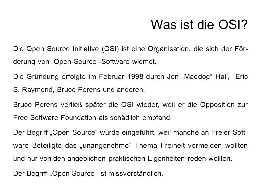 OSI-Definition quelloffener Software 1.Freie Weitergabe 2.