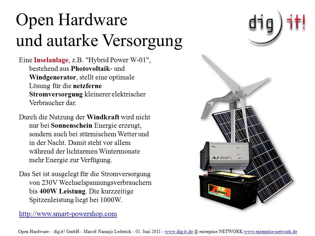 Open Hardware und autarke Versorgung Eine Inselanlage, z.B.