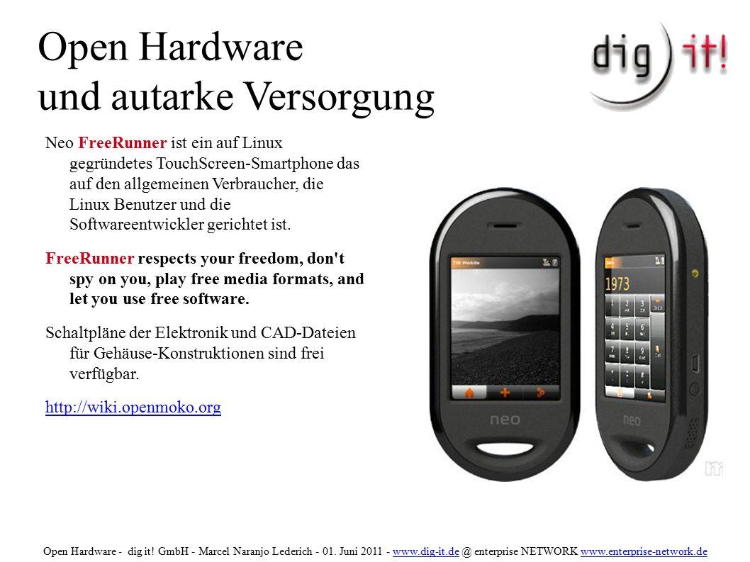 Open Hardware und autarke Versorgung Neo FreeRunner ist ein auf Linux gegründetes TouchScreen-Smartphone das auf den allgemeinen Verbraucher, die Linux Benutzer und die Softwareentwickler gerichtet ist.