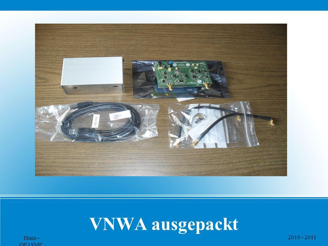 2010 - 2011 Hans - OE1SMC VNWA ausgepackt