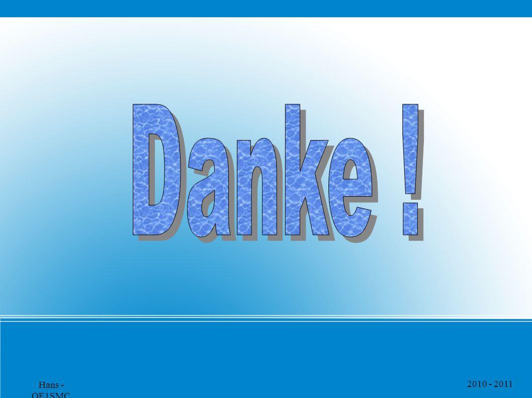 2010 - 2011 Hans - OE1SMC