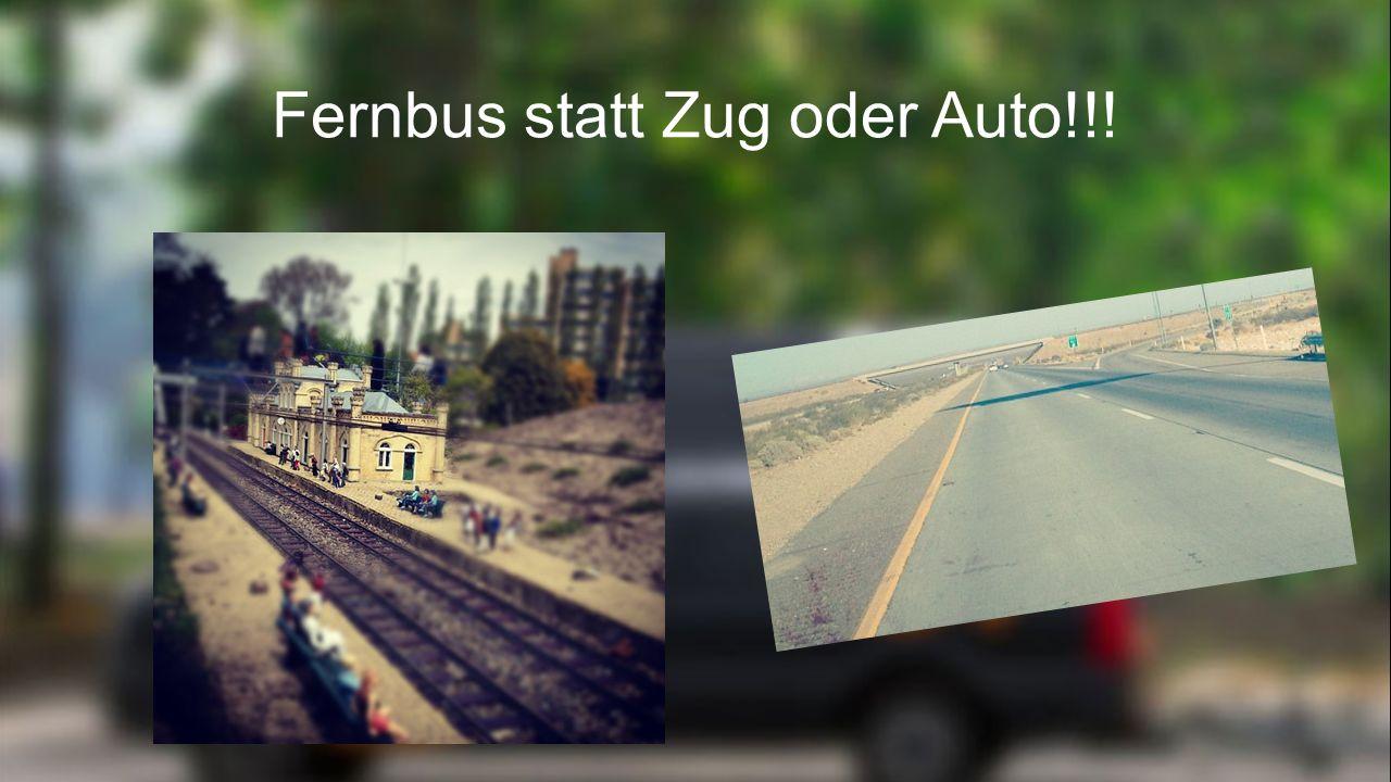 Gesellschaftliche Vorteile vom Fernbus Mehr Mobilität in Deutschland Konkurrenz für die Deutsche Bahn Neue Verbindungen, wodurch umsteigen nicht mehr nötig ist Neue Arbeitsplätze Umweltfreundlicher als das Auto, Zug und Flugzeug