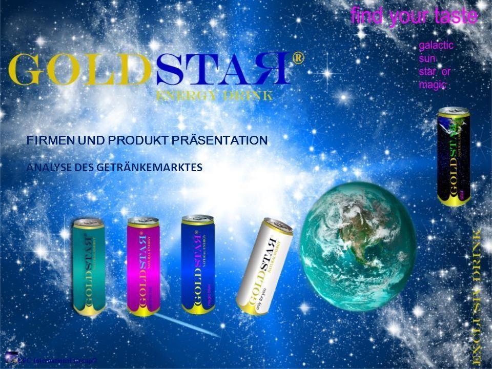 Präsentation - Unternehmenspräsentation- Kurzprofil - Weltmarktvolumen Energy Drinks - globale Markttrends 2011 - GOLDSTAR Exclusiv Drink und Reaktion auf die Marktentwicklung - Zielmarkt - Marketing - Konzept